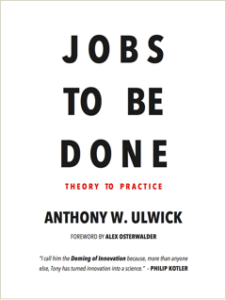 Livro Jobs To Be Done de Anthony W. Ulwick